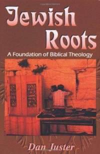 Daniel-Juster-Jewish-Roots