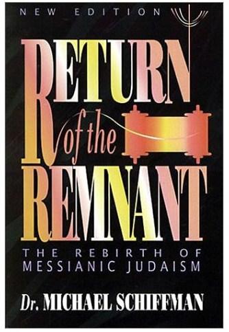 Michael-Schiffman-Return-of-the-Remnant